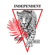 Sketch Of A Walking Leopard With A Red Exotic Palm Leaf. Independent. Keep Away  - Lettering Quote. Emblem, Hand Drawn Style Print. Vector Illustration.