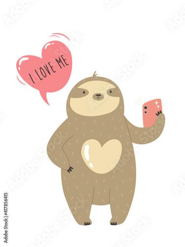 Fototapeta premium Funny sloth taking selfie and text I love me