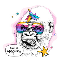 Gorilla In A Rainbow Glasses, Unicorn Mane And Horn. I Am So Magical - Lettering Quote. Humor Card, T-shirt Composition, Hand Drawn Style Print. Vector Illustration.