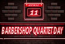 11 April, Barbershop Quartet Day, Neon Text Effect On Bricks Background