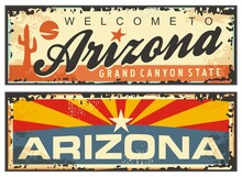 Arizona State Retro Souvenir Sign Plate With Arizona Flag And Creative Lettering. Vintage Travel Plaque  Vector USA State Symbols. Destination Posters Greeting Card Grunge Template On Old Tin Rusty Te