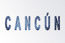 Cancun Lettering, Cancun Milky Way Letters, Transparent Background