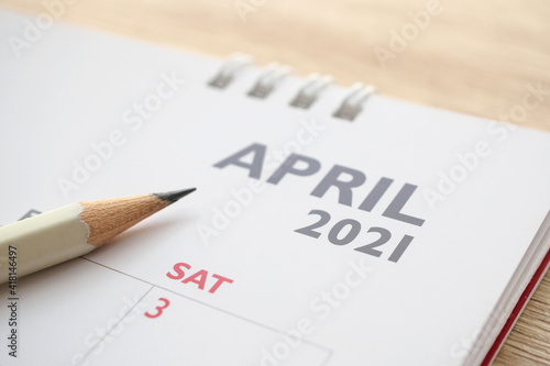 Obraz April month on 2021 calendar page with pencil business planning appointment meeting concept - fototapety do salonu