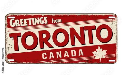Fototapeta premium Greetings from Toronto vintage rusty metal plate