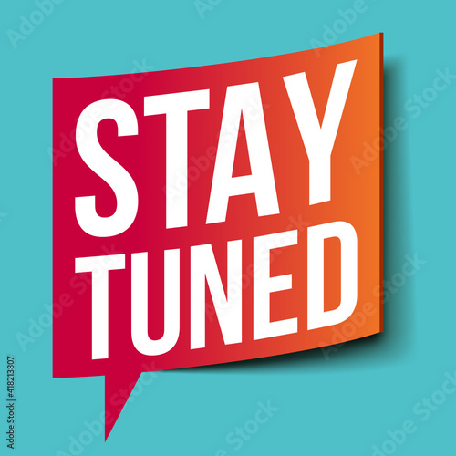"""Tableau sur Toile """"Stay Tuned"""" banner with megaphone"""