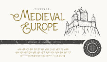 Font Medieval Europe. Craft Retro Typeface Design.