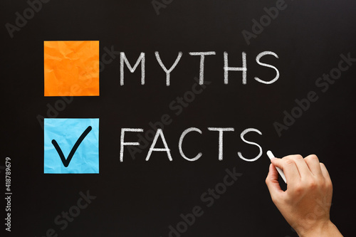 Photo Choose The Facts Over The Myths Concept