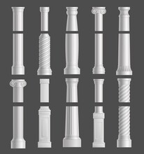 Antique Marble Columns Vector White Ancient Classic Pillars Of Roman Or Greece Architecture With Ornament For Interior Or Facade Exterior. Joinery Elements Realistic 3d Set Isolated On Grey Background