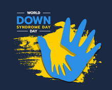 World Down Syndrome Day - Blue Adult And Child Hands Sign On Yellow Ink Brush Background Vector Design