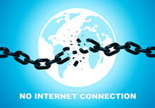 No Internet Connection Vector Concept Poster Or Banner With Breaking Chain Symbolizing Broken Links Connection On Background Of Earth Globe.