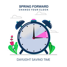 Daylight Saving Time Illustration, Spring Forward On 14 March, Change Your Time, With Clock Or Alarm Object, The Clocks Moves Forward One Hour, DST Begins In USA For Banner, Web, Emailing. Flat Design