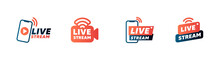Set Of Live Streaming Icons And Video Broadcasting. Smartphone Screen For Online Broadcast, Streaming Service.1