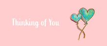 Thinking Of You Message With Hand Draw Blue Hearts - Flat Lay