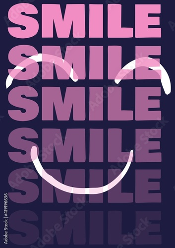 Smile text in repetition in pink letters over smiley face