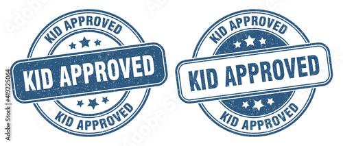 Fototapeta kid approved stamp. kid approved label. round grunge sign obraz