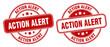 action alert stamp. action alert label. round grunge sign