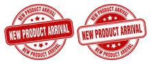 New Product Arrival Stamp. New Product Arrival Label. Round Grunge Sign