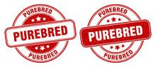 Purebred Stamp. Purebred Label. Round Grunge Sign