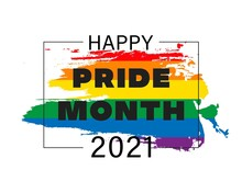 Pride Month 2021 Logo Card With Minority Flag.Banner Love Is Love.Rainbow Pride Symbol With Heart,LGBT,sexual Minorities,gays And Lesbians.Designer Sign,logo,icon:colorful Rainbow In Background.Vector