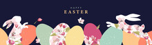 Happy Easter Banner. Trendy Easter Design With Border Made Of Eggs, Bunnies And Spring Flowers In Pastel Colors On Dark Blue. Modern Flat Style. Horizontal Poster, Greeting Card, Header For Website