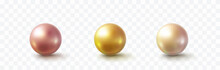 Pearl Glossy Beads Isolated On Transparent Background. Gold, Golden Rose, Perl Balls. Vector 3d Metal Sphere, Shiny Capsules