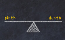 Chalk Drawing Of Scales With Words Birth And Death. Concept Of Balance