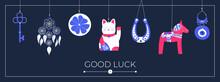 Lucky Charms, Symbols, Amulets, Talismans. Good Luck Symbols Banner. Symbols Of Good Fortune, Prosperity And Success Hanging. Horseshoe, Clover, Maneki Neko, Dala Horse, Evil Eye, Dreamcatcher