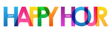 HAPPY HOUR Colorful Vector Typography Banner Isolated On White Background