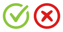 Correct Green Sign Check And Red Cancel Cross Vector Icon