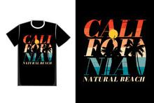 T-shirt Typography California Natural Beach Sunset Retro