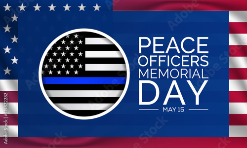 Obraz na plátne Peace Officers Memorial Day is celebrated on May 15 of each year in United states that pays tribute to the local, state, and federal officers who have died or disabled, in the line of duty