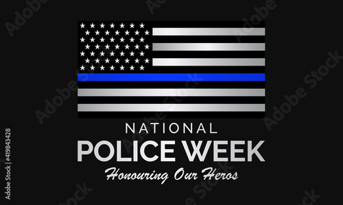 Vászonkép National Police week (NPW) is observed each year in May in United states that pays tribute to the local, state, and federal officers who have died or disabled, in the line of duty