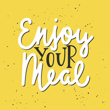 Enjoy Your Meal, Modern Ink Brush Monoline Calligraphy. Handwritten Lettering On Yellow Background.