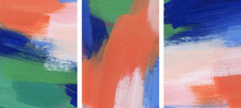 Three Beautiful Abstract Paintings. Versatile Artistic Backdrops For Creative Design Projects: Posters, Banners, Cards, Websites, Invitations, Wallpapers. Vivid Colours. Colorful Minimalist Artworks.