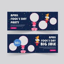 April Fools Day. April Fools Day Poster And Banner Template. Holiday Shopping. Banners Vector For Social Media Ads, Web Ads, Business Messages, Discount Flyers And Big Sale Banner.