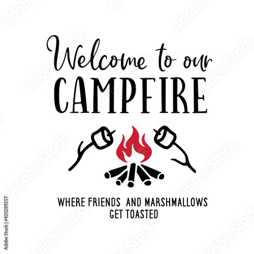 Valokuva Welcome to our campfire typography poster