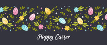 Happy Easter Banner. Flat Vector Illustration With Spring Flowers, Foliage And Painted Eggs On A Dark Background.