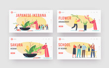 Japanese Ikebana Landing Page Template Set. Female Character In Traditional Japan Kimono Create Floristic Composition