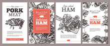 Design Of Cards, Posters, Labels Or Tags For Meat Farm Natural Products. Templates With Jamon, Ham, Pork With Hand Drawn Greenery And Vegetables. Layouts With Sketch Illustrations