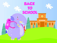 Elephant Cartoon Character Going To School While Carrying Book And Backpack. Children Back To School Vector Concept