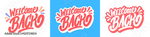 Obraz Welcome back. Vector lettering banners set. - fototapety do salonu