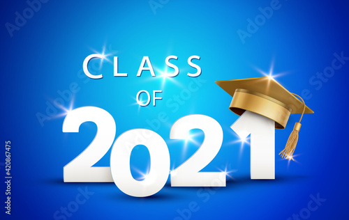 Fototapeta Graduate college, high school or university cap with Class of 2021 on blue background. Vector gold 3d degree ceremony hat and student congratulation ceremony element obraz