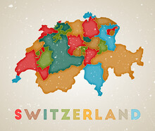 Switzerland Map. Country Poster With Colored Regions. Old Grunge Texture. Vector Illustration Of Switzerland With Country Name.