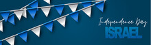 Israel Independence Day Banner Or Site Header. National Holiday Design Template. Israeli Symbolics Background With Blue And White Flag Colors Bunting Garland And The Pentacle. Vector Illustration.