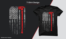 Firefighter Vector T-shirt Design. With American Grunge Flag & Axe, Vintage Firefighter Print-ready T-shirt Design. USA  Grunge Flag Shirt.