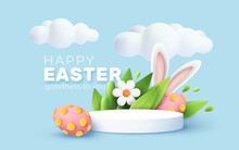 3D Trendy Easter Greeting With 3d Product Podium, Spring Flower, Cloud, Easter Egg And Bunny. Spring Floral Modern 3d Easter Graphic Concept. Vector Illustration