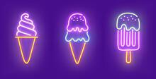 Ice Cream Neon Icon, Bright Signboard, Light Banner. Ice Cream Neon Icons Set, Emblem. Vector Illustration