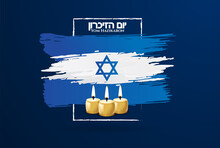 Vector Illustration Israel Holidays. Memorial Day Israel. Translation From Hebrew: Yom HaZikaron - Israel's Memorial Day. Graphic Design