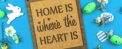 Home is where the heart is text banner Fototapeta