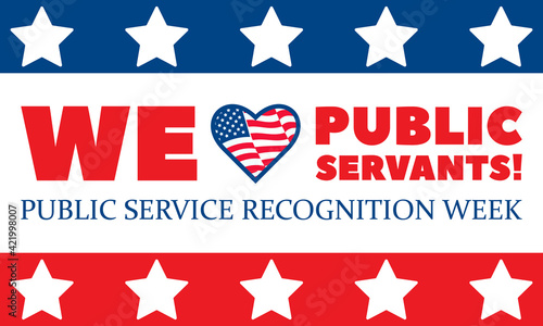 Tela Public Service Recognition Week is a week dedicated to honoring our public Servants